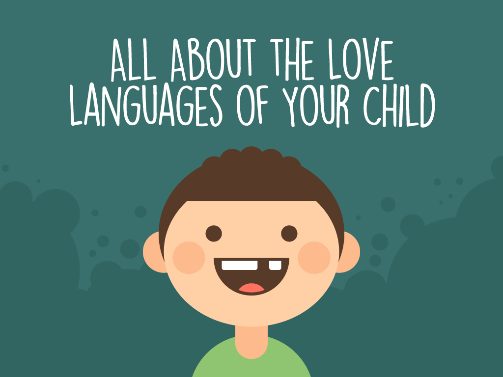 All About the Love Languages of Your Child